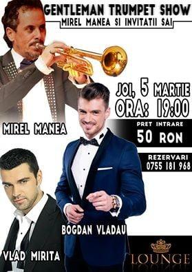 mirel manea gentleman trumpet show